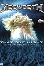 Megadeth That One Night: Live In Buenos Aires