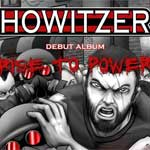 Howitzer - Call To Power