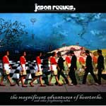 Jason Reeves, The Magnificent Adventures of Heartache and Other