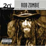he Best of Rob Zombie – 20th Century Masters The Millennium Collection