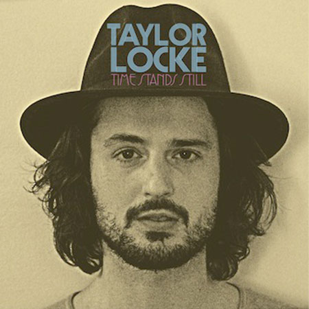 Taylor Locke - Time Stands Still (2015)