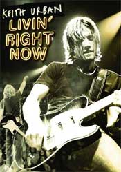Keith Urban Livin' Right Now DVD Review