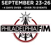 Philadelphia Film and Music Festival 2010 – First Year Starts With a Bang